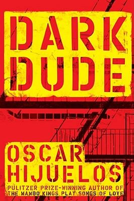 Dark Dude By Hijuelos, Oscar