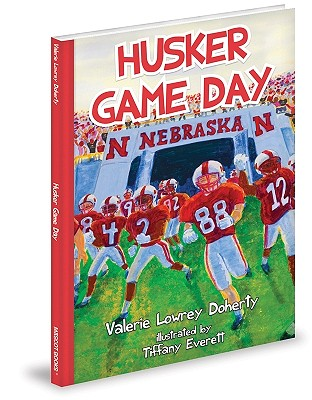 Husker Game Day By Doherty, Valerie Lowrey/ Everett, Tiffany (ILT)